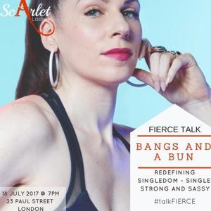 FIERCE Talk with Bangs and a Bun